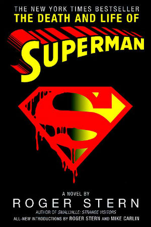 Book Review The Death and Life of Superman by Roger Stern
