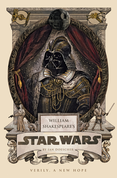 Book Review William Shakespeares Star Wars by Ian Doescher