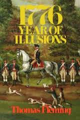 Book Review 1776 Year of Illusions by Thomas Fleming