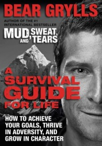 Book Review A Survival Guide for Life by Bear Grylls