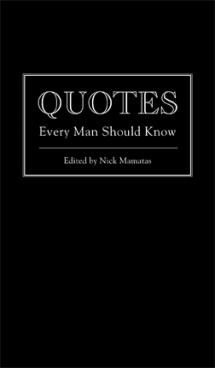 Book Review Quotes Every Man Should Know edited by Nick Mamatas