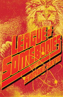 Book Review: League of Sombodies by Samuel Sattin