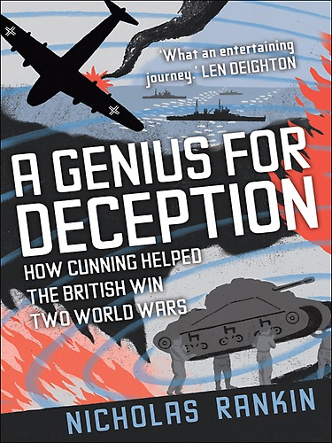 Book Review A Genius for Deception by Nicholas Rankin