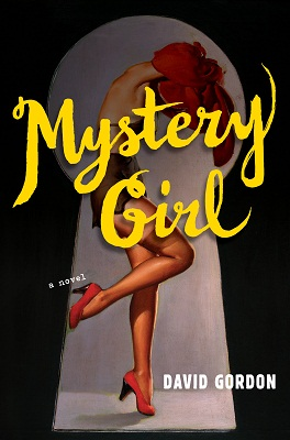 Book Review Mystery Girl by David Gordon