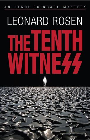 Book Review The Tenth Witness by Leonard Rosen