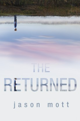 Book Review The Returned by Jason Mott