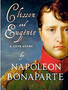 Book Review Clisson and Eugénie by Napoleon Bonaparte