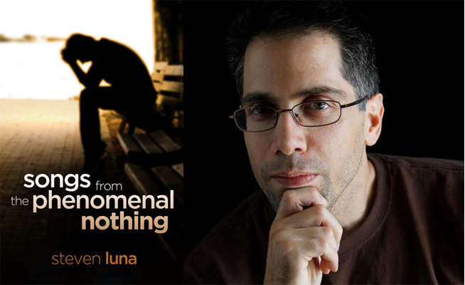 eBook Giveaway & Guest Post Songs from the Phenomenal Nothing by Steven Luna