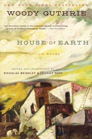 Book Review House of Earth by Woody Guthrie