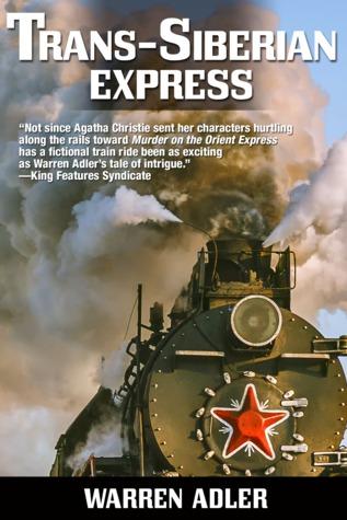 Book Review Trans-Siberian Express by Warren Adler