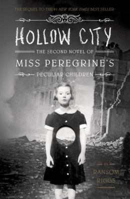 Book Review Hollow City (Miss Peregrine's Peculiar Children) by Ransom Riggs