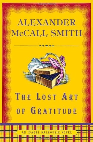 Book Review The Lost Art of Gratitude by Alexander McCall Smith