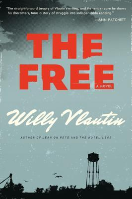 Book Review The Free by Willy Vlautin