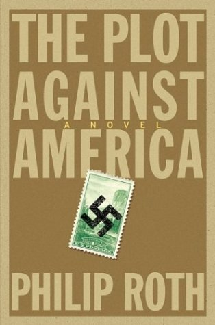 Book Review The Plot Against America by Philip Roth