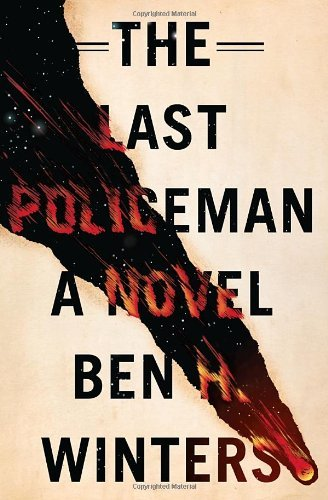 Book Review: The Last Policeman by Ben H. Winters