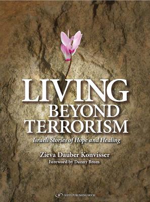 Book Review Living Beyond Terrorism by Zieva Dauber Konvisser