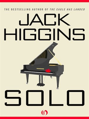 an analysis of the book solo by jack higgins Solo by jack higgins and a great selection of similar used, new and collectible books available now at abebookscouk.