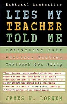 Book Review Lies My Teacher Told Me by James W. Loewen