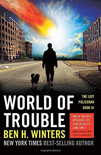 Book Review World of Trouble by Ben H Winters