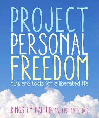 Guest Post:  Five Steps to Personal Freedom by Kingsley Gallup