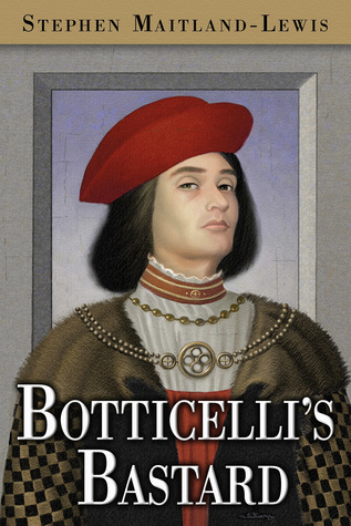 Book Review Botticellis Bastard by Stephen Maitland-Lewis
