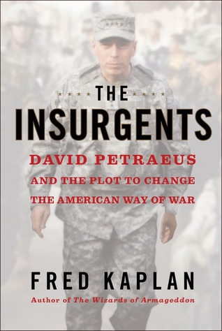 Book Review: The Insurgents by Fred Kaplan