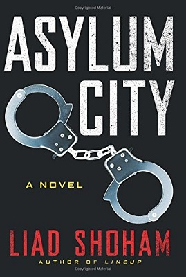 Book Review Asylum City by Liad Shoham
