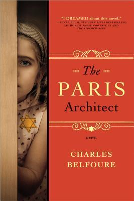 Book Review: The Paris Architect by Charles Belfoure
