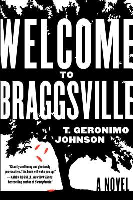 Book Review Welcome to Braggsville by T. Geronimo Johnson