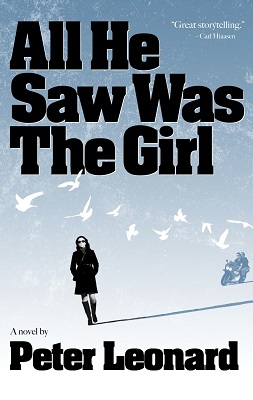 Book Review: All He Saw Was The Girl by Peter Leonard