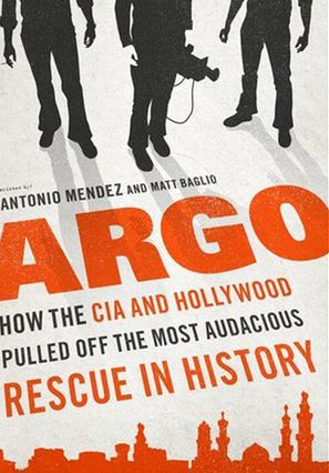 Book Review: Argo by Antonio Mendez and Matt Baglio