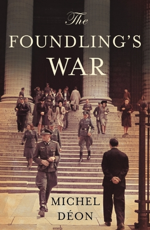 Book Review: The Foundling's War by Michel Déon