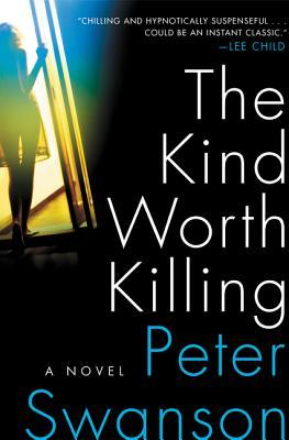 Book Review The Kind Worth Killing by Peter Swanson