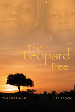 Book Review: The Leopard Tree by Tim Merriman and Lisa Brochu