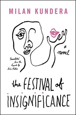 Book Revew The Festival of Insignificance by Milan Kundera