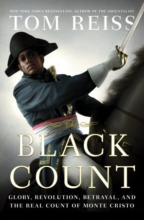 Book Review: The Black Count by Tom Reiss