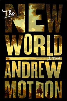 Book Review The New World by Andrew Motion