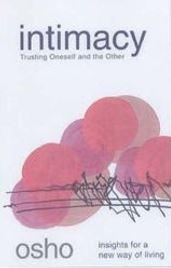 Guest Post: Osho (Shree Rajneesh) on Intimacy book