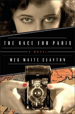 Book Review: The Race for Paris by Meg Waite Clayton